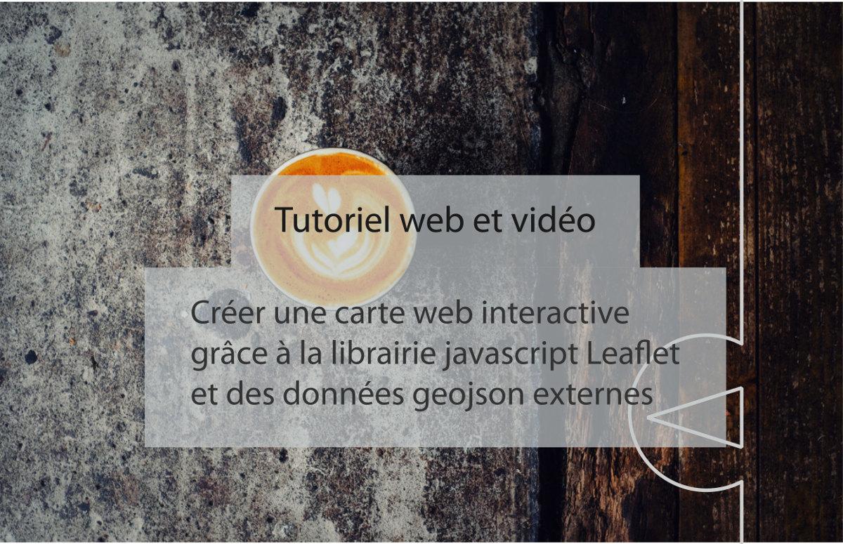 Impuls'Map - Tutoriel vidéo - Créer une carte web interactive Leaflet Geojson externe